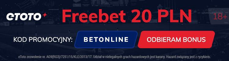 Freebet 20 PLN - eToto kod promocyjny